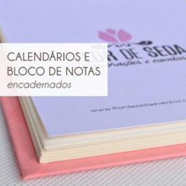 CALENDÁRIOS E BLOCOS DE ANOTAÇÕES ENCADERNADOS