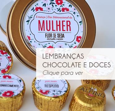 DIA INTERNACIONAL DA MULHER – CHOCOLATES E DOCES